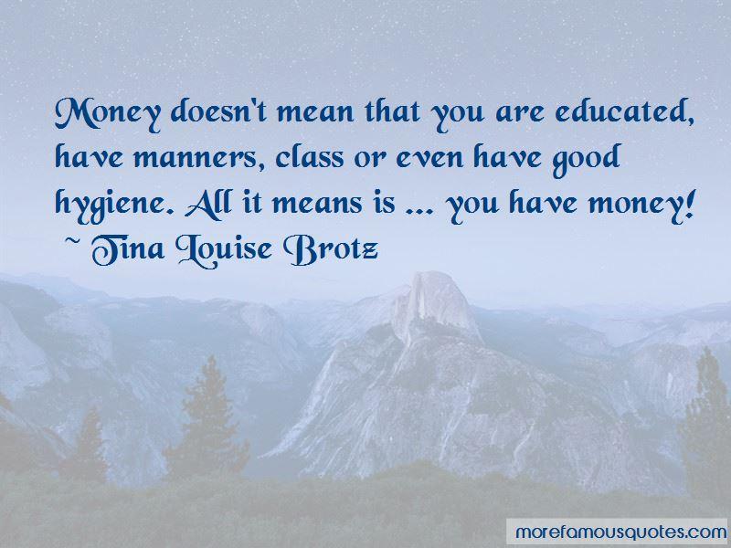 Tina Louise Brotz Quotes