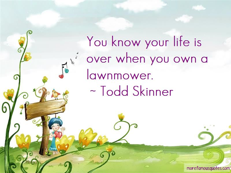 Todd Skinner Quotes Pictures 2