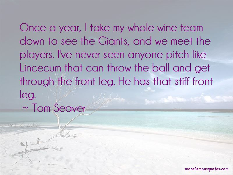 Tom Seaver Quotes