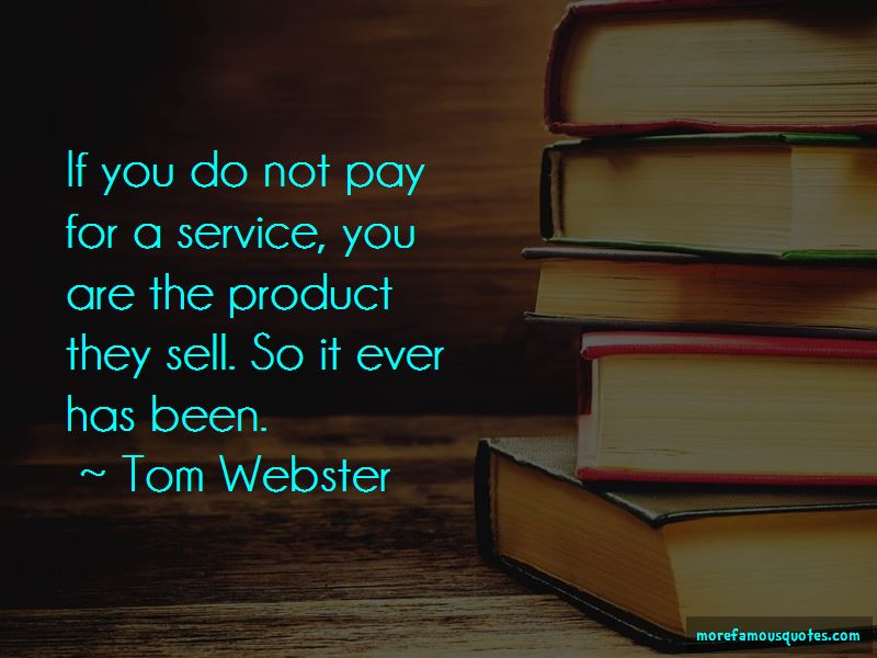 Tom Webster Quotes Pictures 3