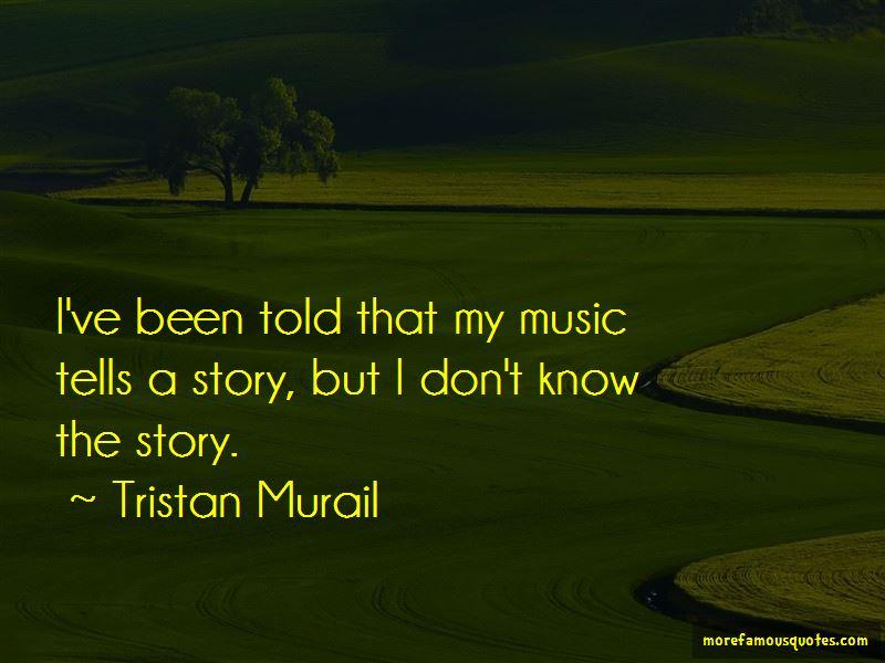 Tristan Murail Quotes