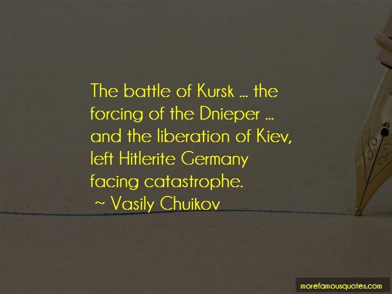 Vasily Chuikov Quotes