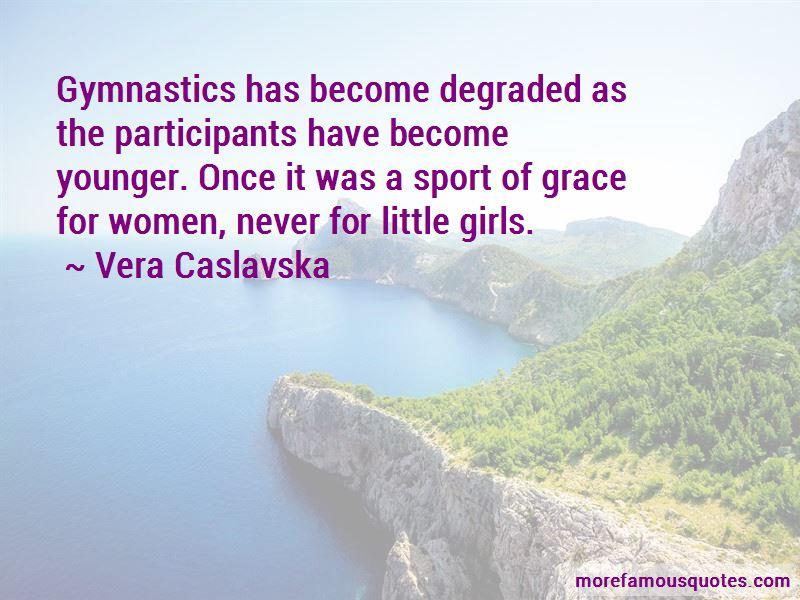 Vera Caslavska Quotes