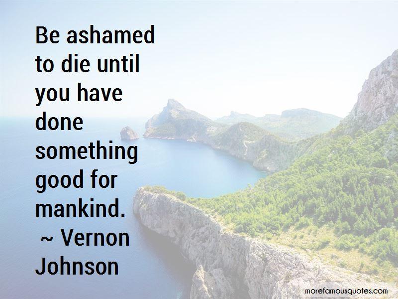 Vernon Johnson Quotes Pictures 2