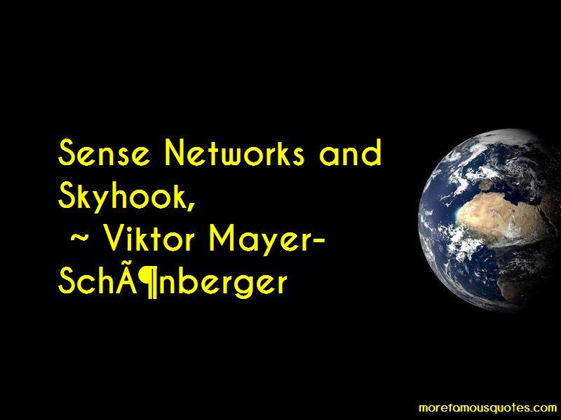 Viktor Mayer Schonberger Quotes Pictures 2