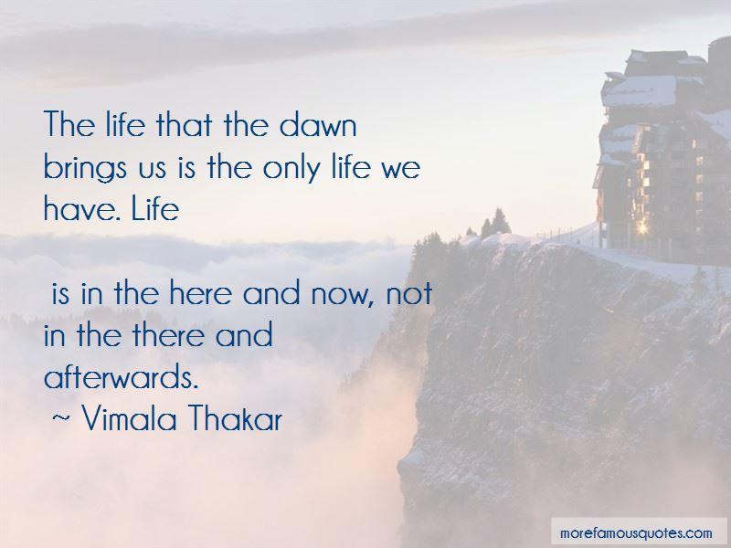 Vimala Thakar Quotes Pictures 3
