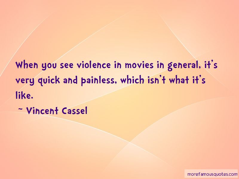 Vincent Cassel Quotes Pictures 2