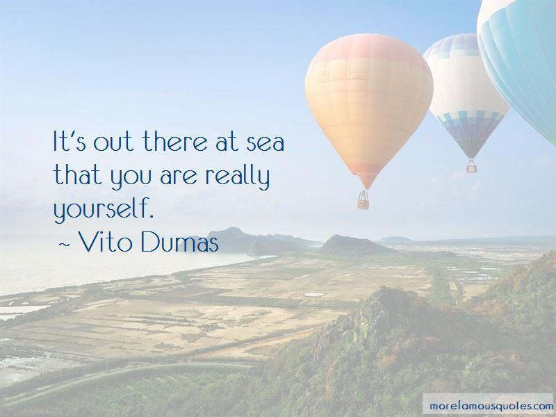 Vito Dumas Quotes