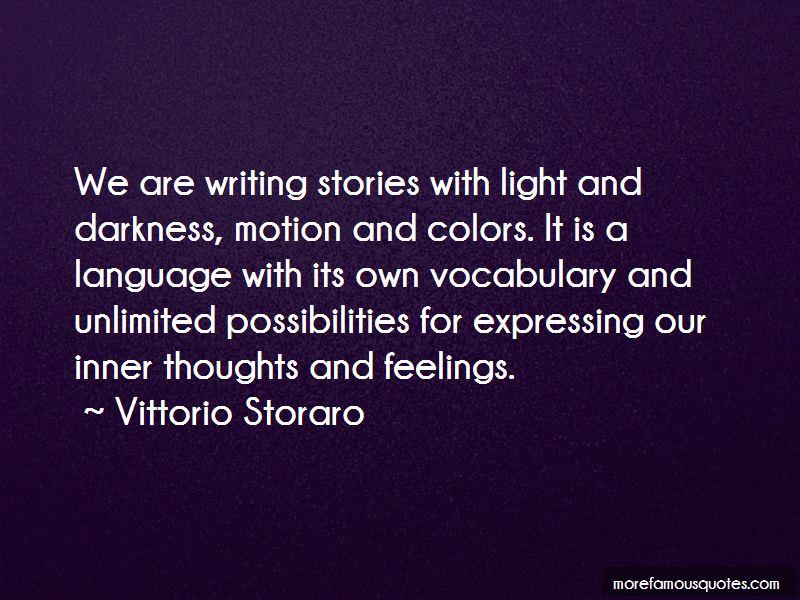 Vittorio Storaro Quotes Pictures 4