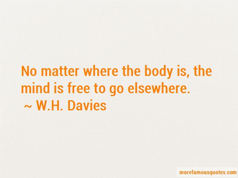 W.H. Davies Quotes