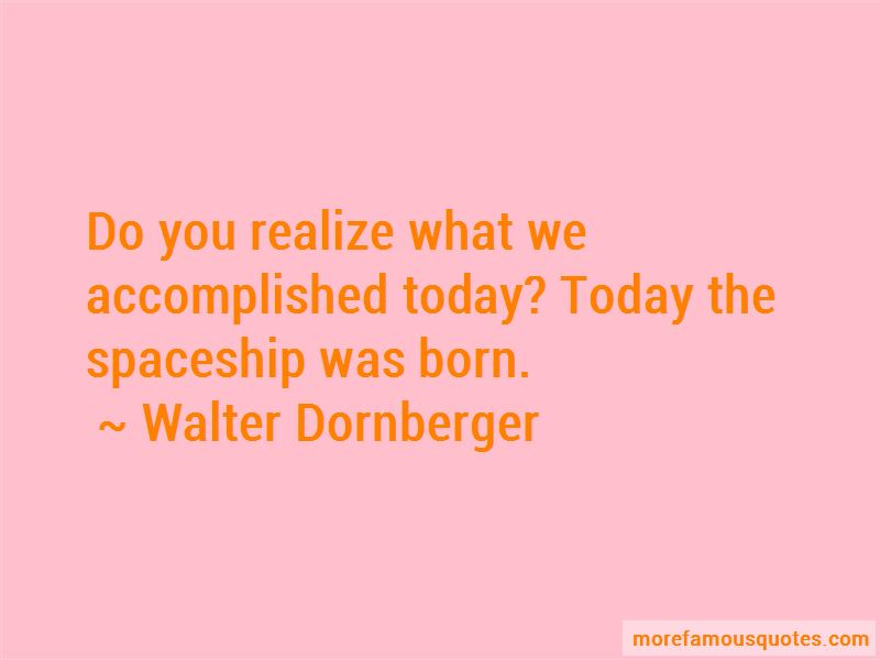 Walter Dornberger Quotes
