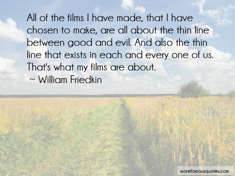 William Friedkin Quotes Pictures 3