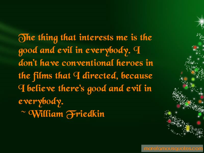 William Friedkin Quotes Pictures 4