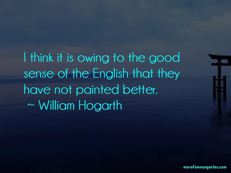 William Hogarth Quotes Pictures 3