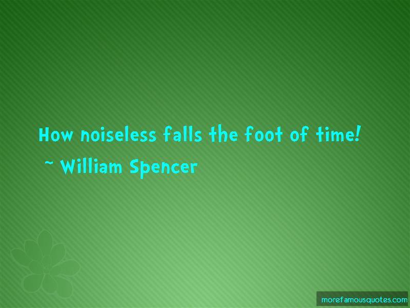 William Spencer Quotes Pictures 2
