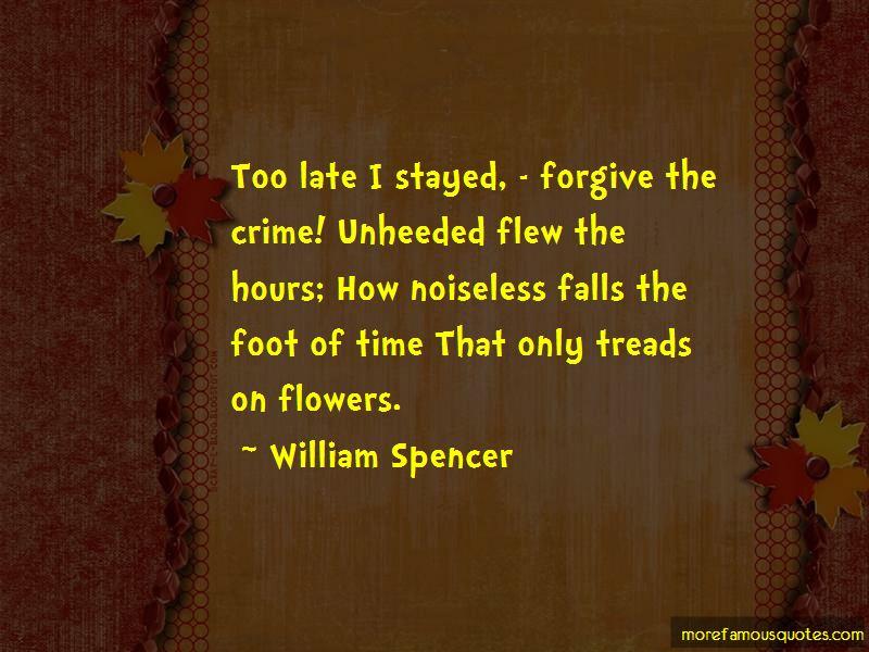 William Spencer Quotes