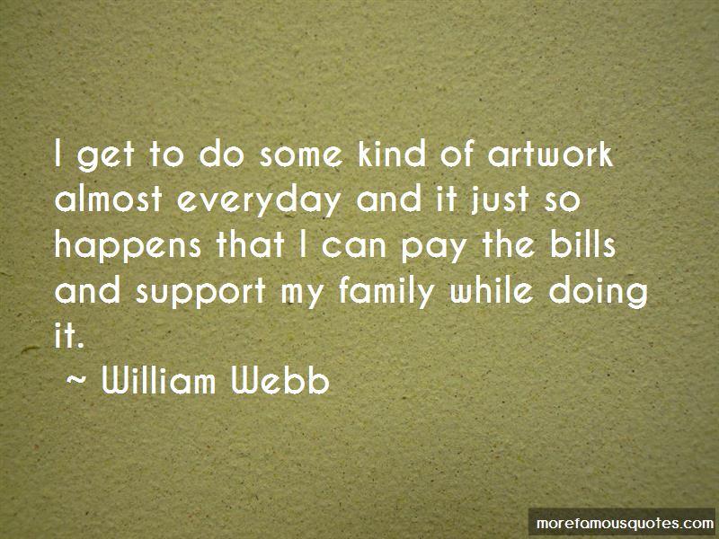 William Webb Quotes Pictures 2