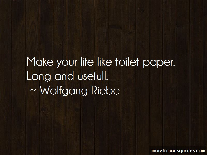 Wolfgang Riebe Quotes Pictures 3