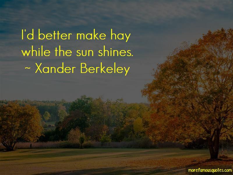 Xander Berkeley Quotes Pictures 2