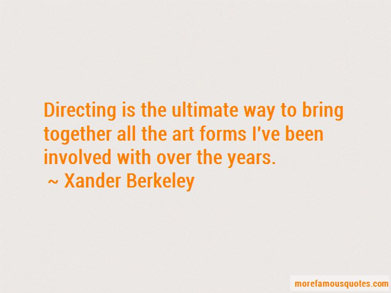 Xander Berkeley Quotes Pictures 3