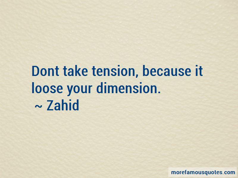 Zahid Quotes