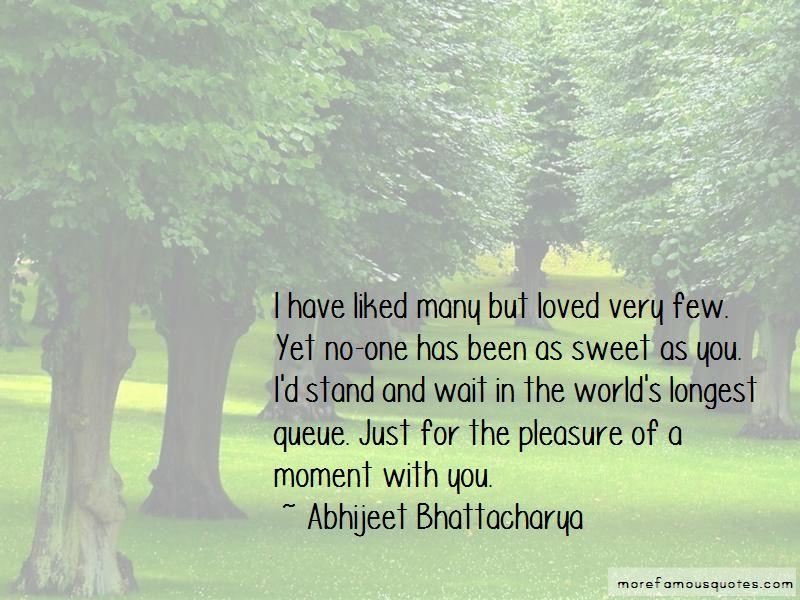 Abhijeet Bhattacharya Quotes