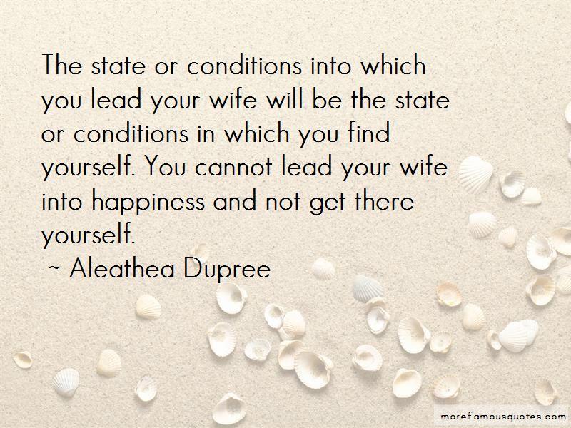 Aleathea Dupree Quotes