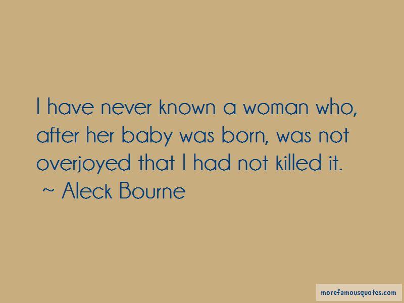 Aleck Bourne Quotes