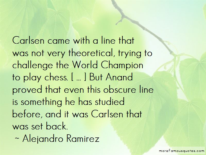 Alejandro Ramirez Quotes