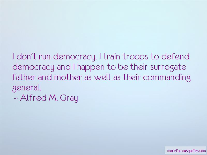 Alfred M. Gray Quotes Pictures 2