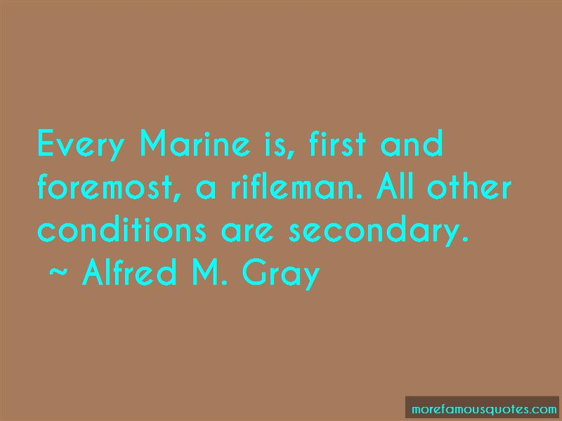 Alfred M. Gray Quotes Pictures 4