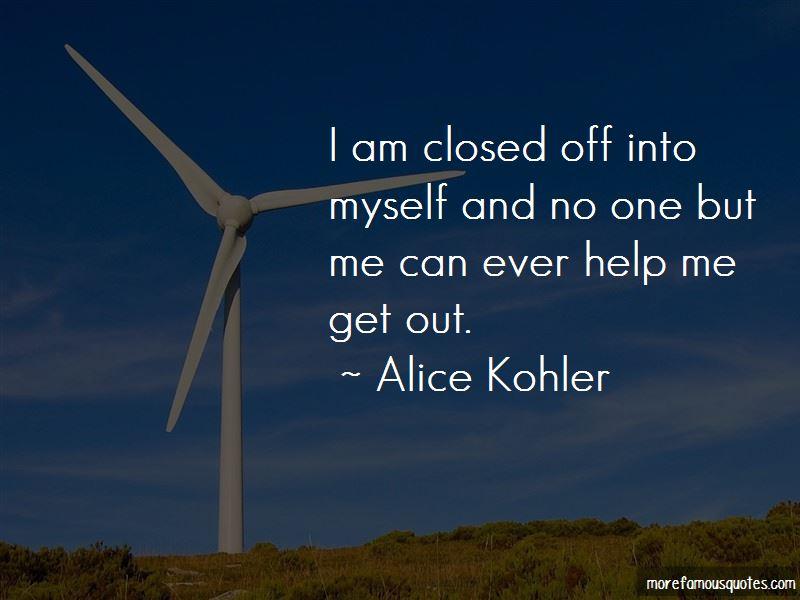 Alice Kohler Quotes