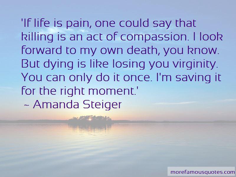 Amanda Steiger Quotes