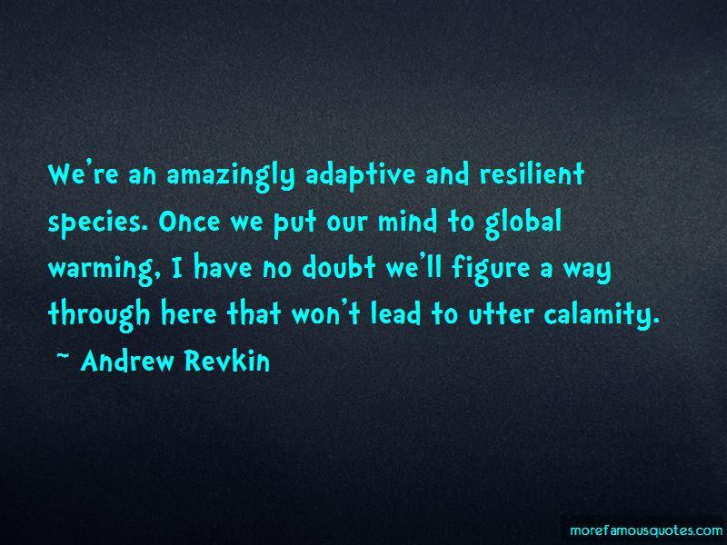 Andrew Revkin Quotes