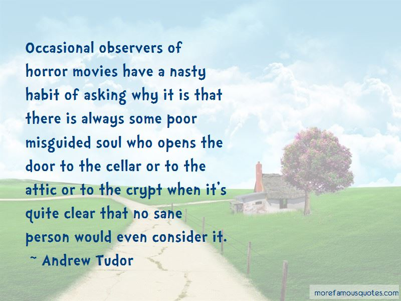 Andrew Tudor Quotes Pictures 4