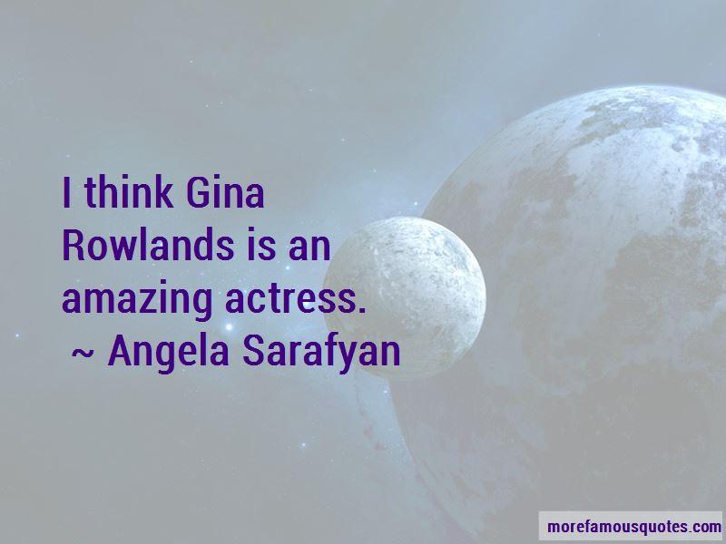 Angela Sarafyan Quotes Pictures 4