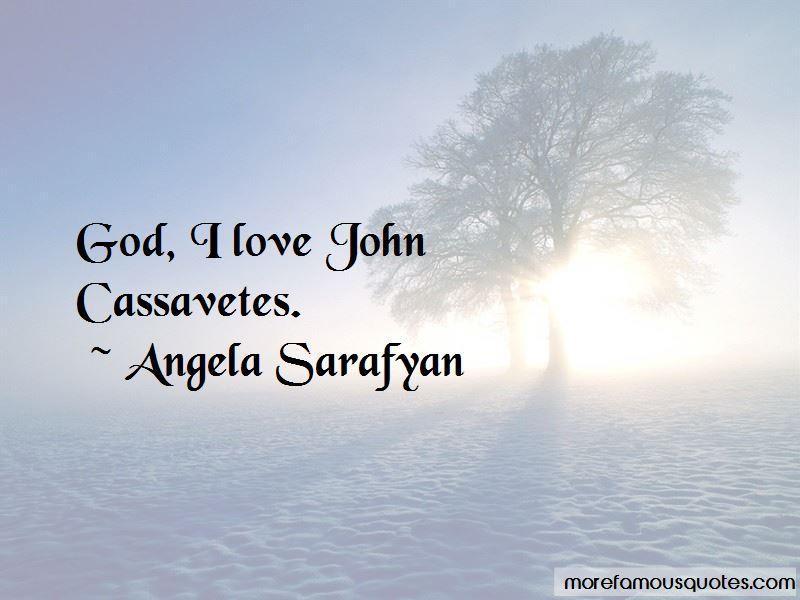 Angela Sarafyan Quotes