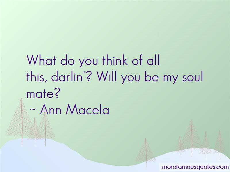 Ann Macela Quotes