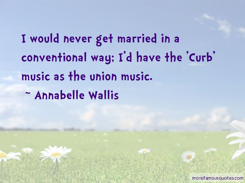Annabelle Wallis Quotes Pictures 2