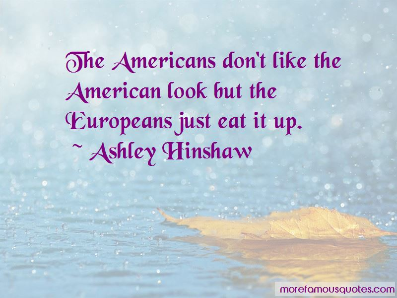 Ashley Hinshaw Quotes Pictures 4