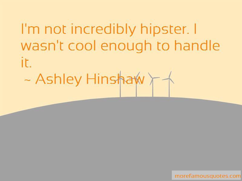 Ashley Hinshaw Quotes