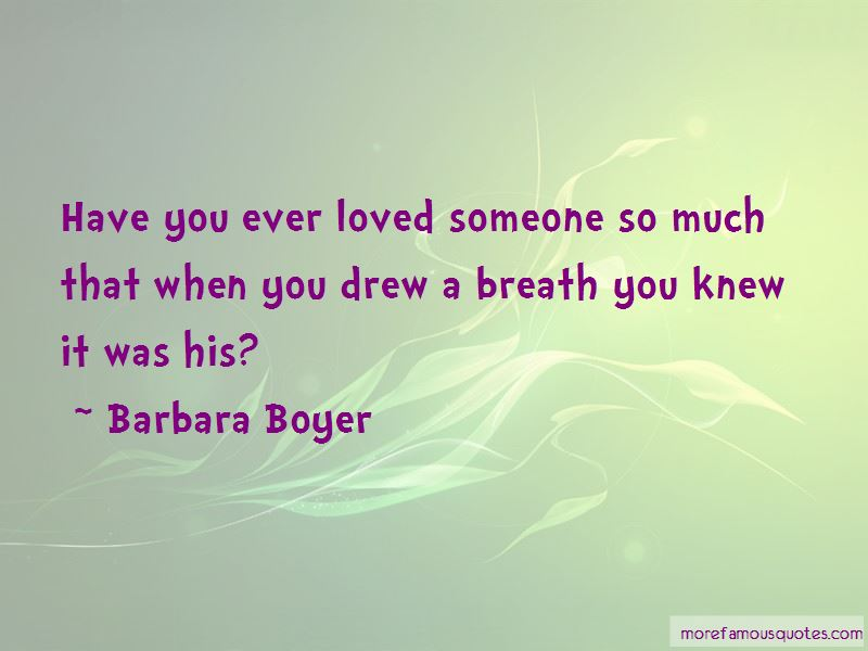 Barbara Boyer Quotes Pictures 2
