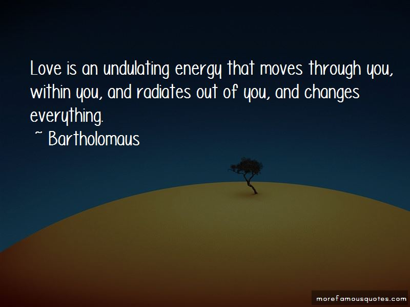 Bartholomaus Quotes Pictures 4