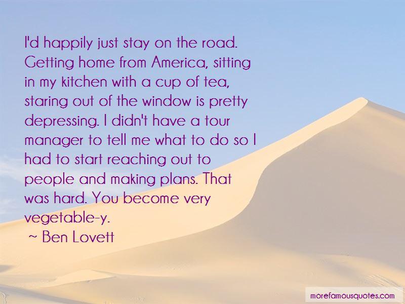 Ben Lovett Quotes