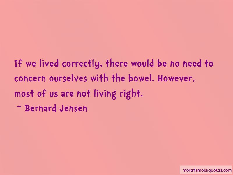 Bernard Jensen Quotes