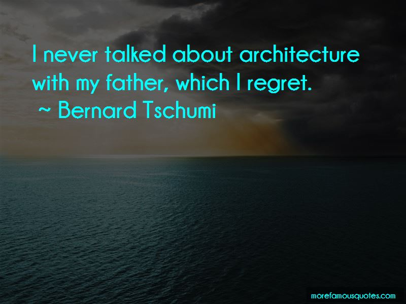 Bernard Tschumi Quotes Pictures 2