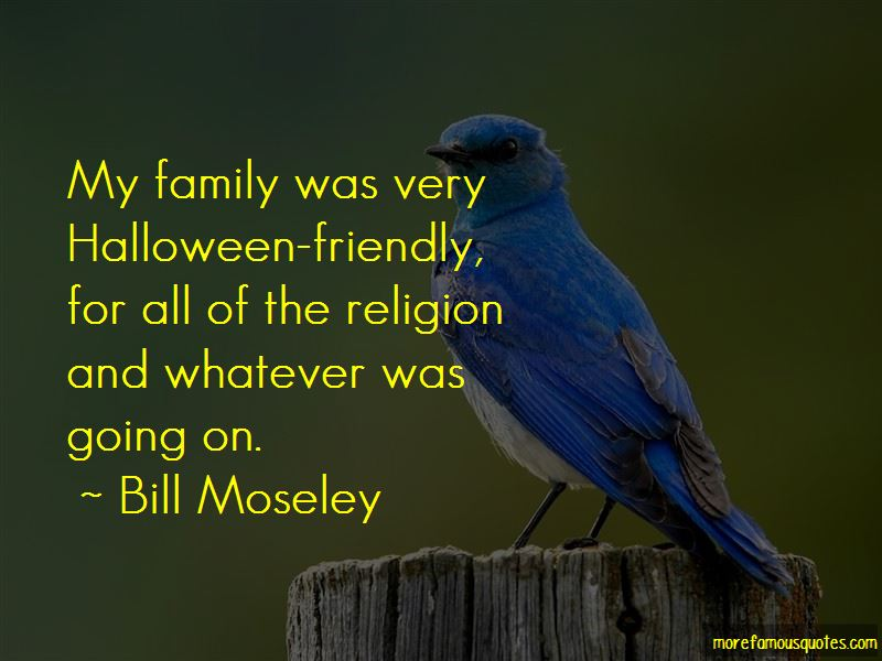 Bill Moseley Quotes Pictures 2