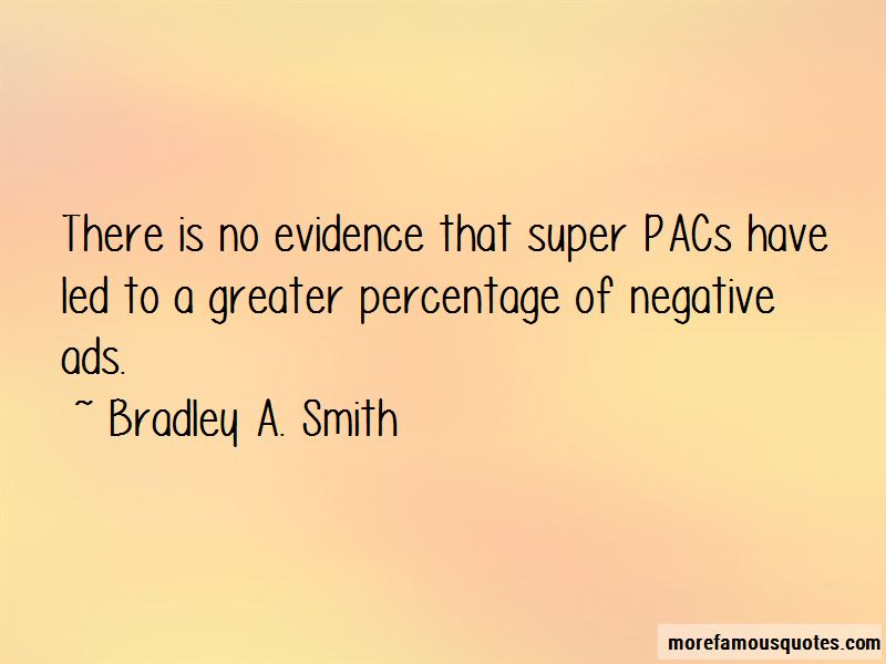 Bradley A. Smith Quotes Pictures 3