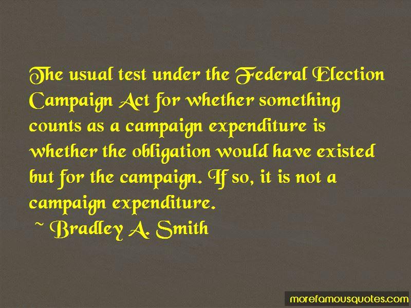 Bradley A. Smith Quotes