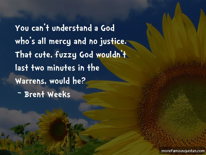 Brent Weeks Quotes Pictures 2